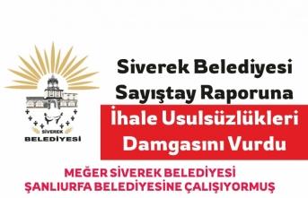 Siverek Belediyesi'nin Sayıştay Raporu Açıklandı