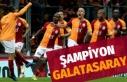 Süper Lig Şampiyonu Galatasaray
