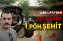 Urfa'da şehit düşen polis için taziye düzenlenecek