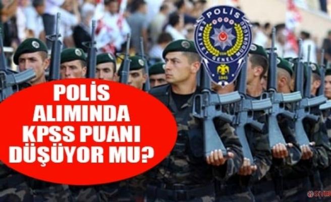 Flaş: Polis alımında KPSS puanı düşüyor!