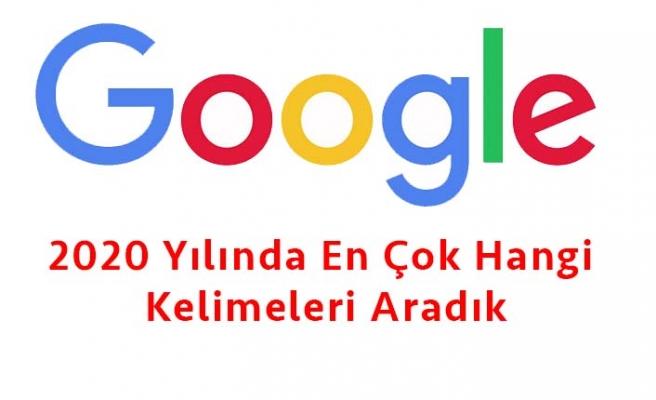 2020 Yılında Google'de En Çok Hangi Kelimeleri Aramışız