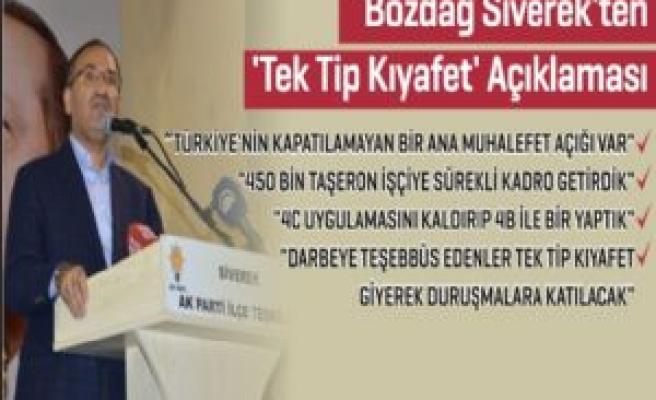 Bozdağ Siverek'ten  'Tek Tip Kıyafet' Açıklaması